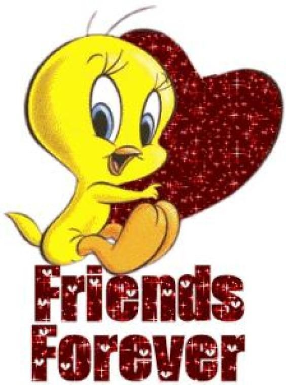 I Love My Friends Photo Best Friends Forever Happy Birthday Clip Happy Birthday Clip Art Tweety Bird Quotes
