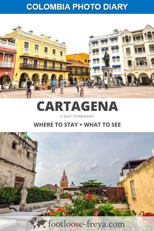 2 DAYS IN CARTAGENA, COLOMBIA