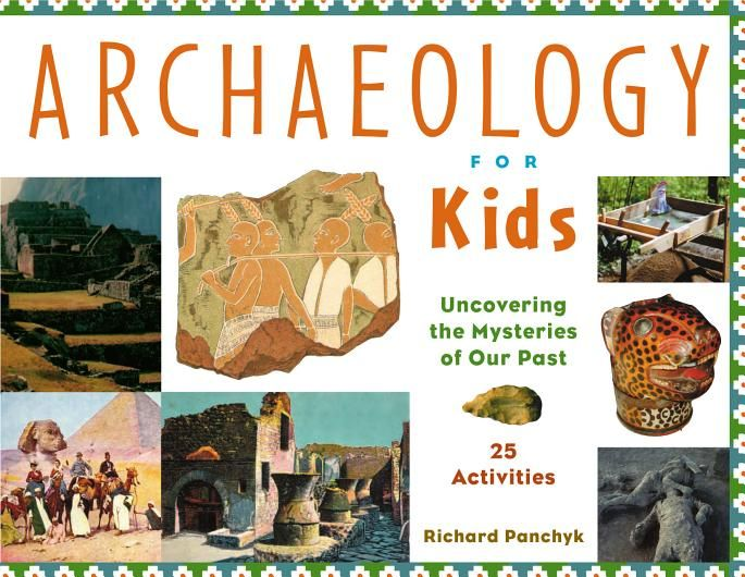 Archaeology for Kids - Richard Panchyk - Google Books Archaeology Carbon dating for kids