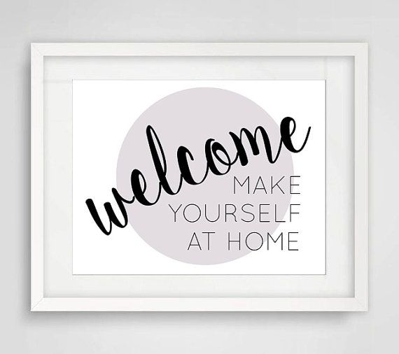 Printable Art Welcome Make Yourself At Home Quote Wall Decor Typography Wall Art Airbnb Home Entryway Foye Printable Art Make It Yourself Wall Quotes