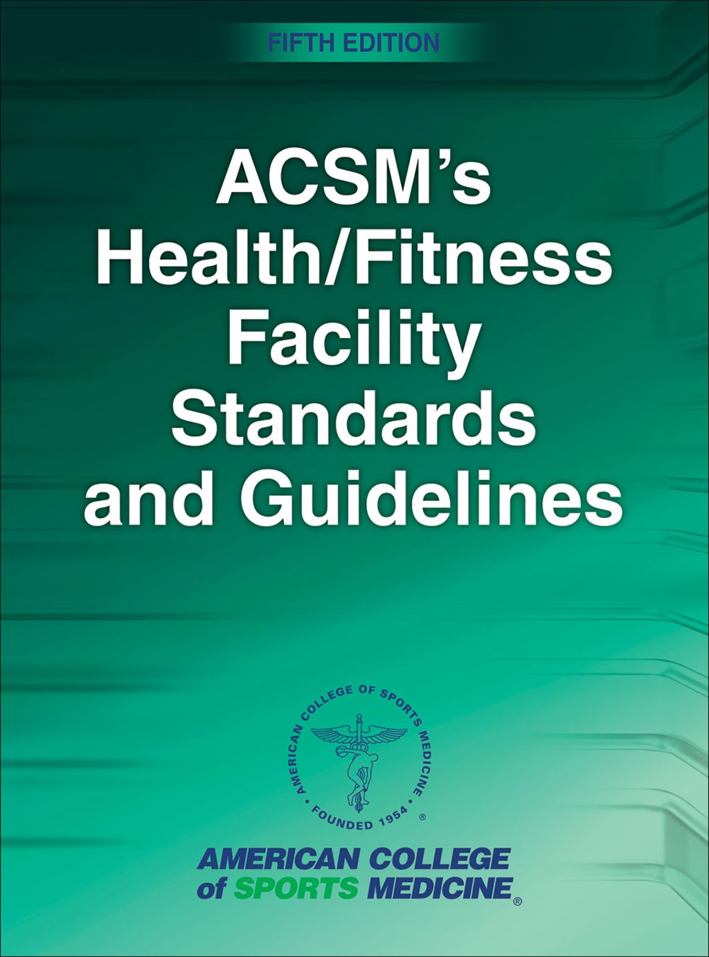 Acsm S Health Fitness Facility Standards And Guidelines Ebook
