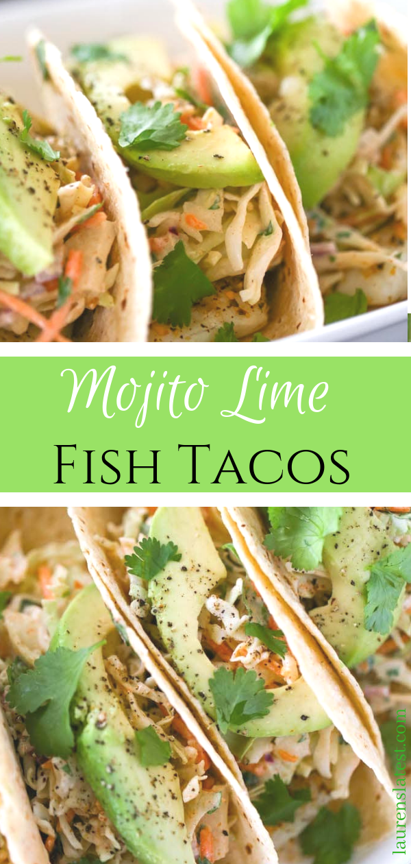 Mojito Lime Fish Tacos #tacorecipes