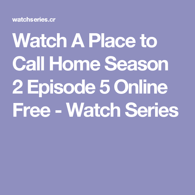 a place to call home season 2 watch online free