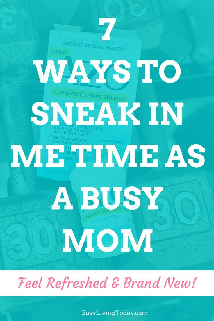 Mom Sneaks In Sons Bedroom: 7 Ways To Sneak In Me Time As A Busy Mom