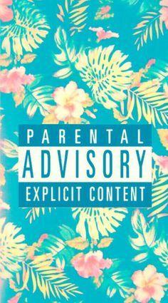 Parrental Advisory Explict Content