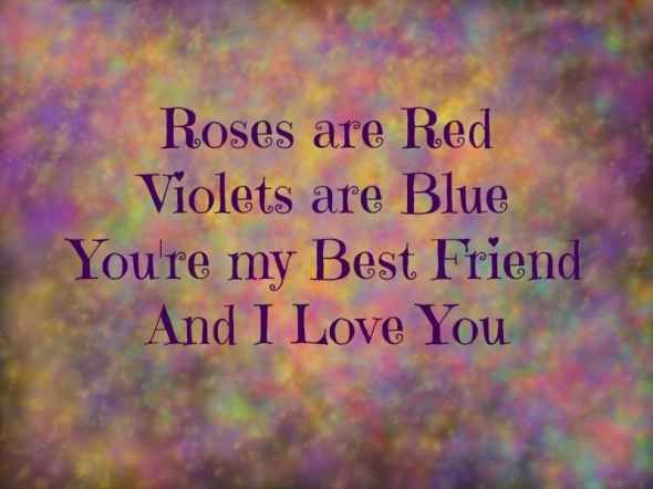 I Love You Bestfriend Quotes Magnificent Roses Are Red Violets Are Blue You're My Best Friend And I Love