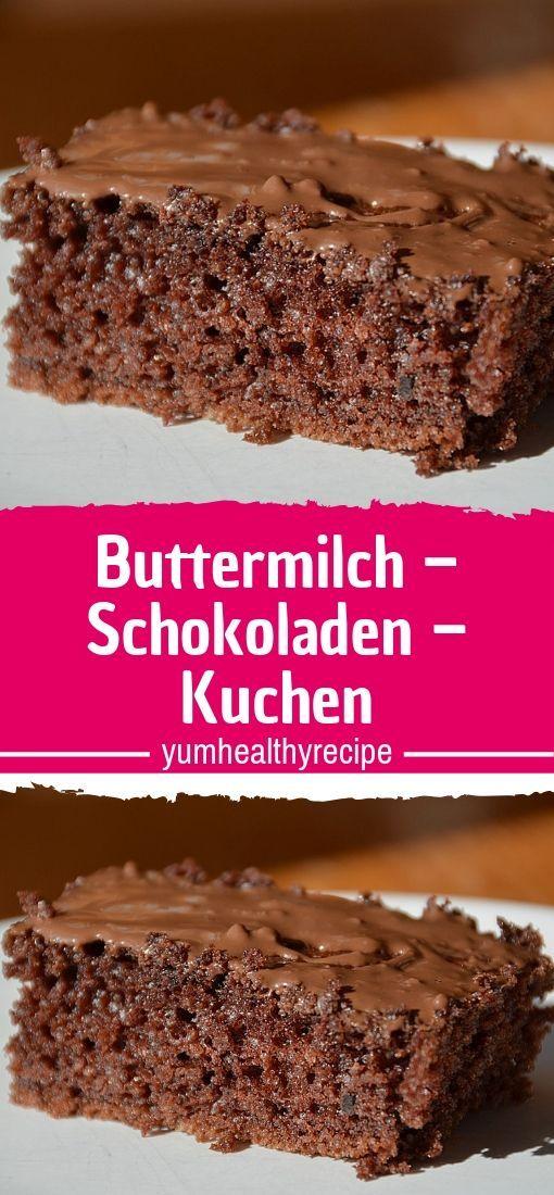 Buttermilch – Schokoladen – Kuchen #schokokuchen