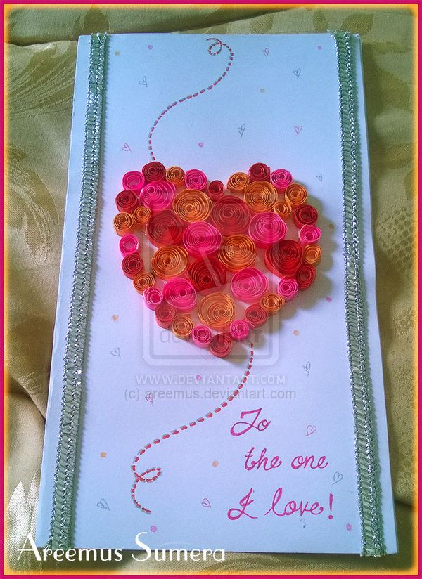 Quilled card-To the one I love by areemus.deviantart.com on @deviantART