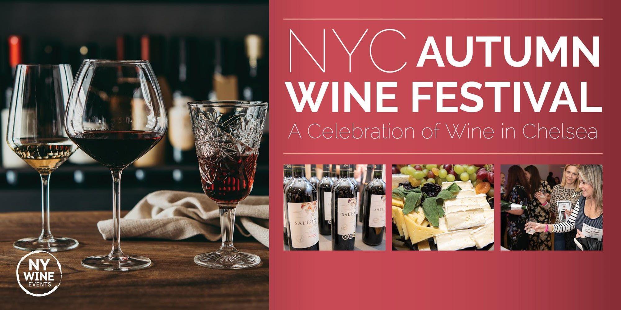 Nyc Autumn Wine Food Festival Wine Festival Autumn Wine Wine And Food Festival
