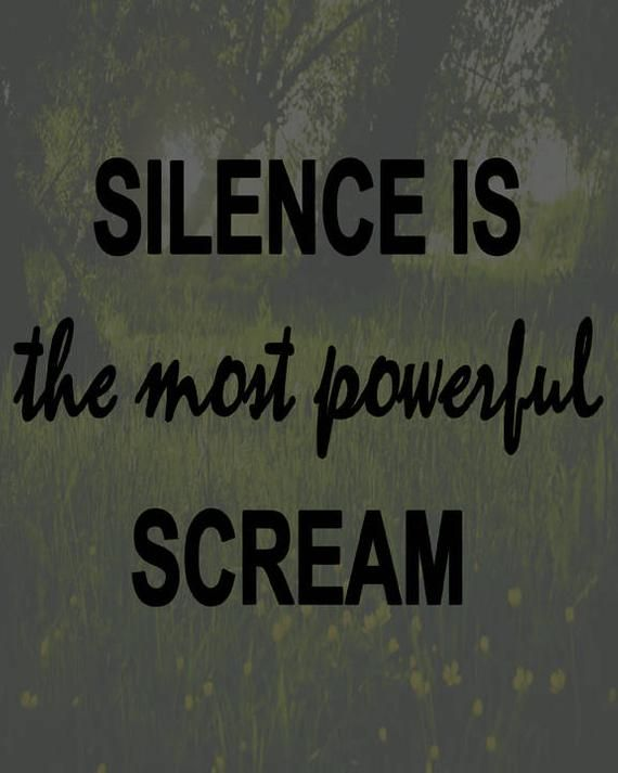 Silence Is The Most Powerful Scream Instant Digital Download