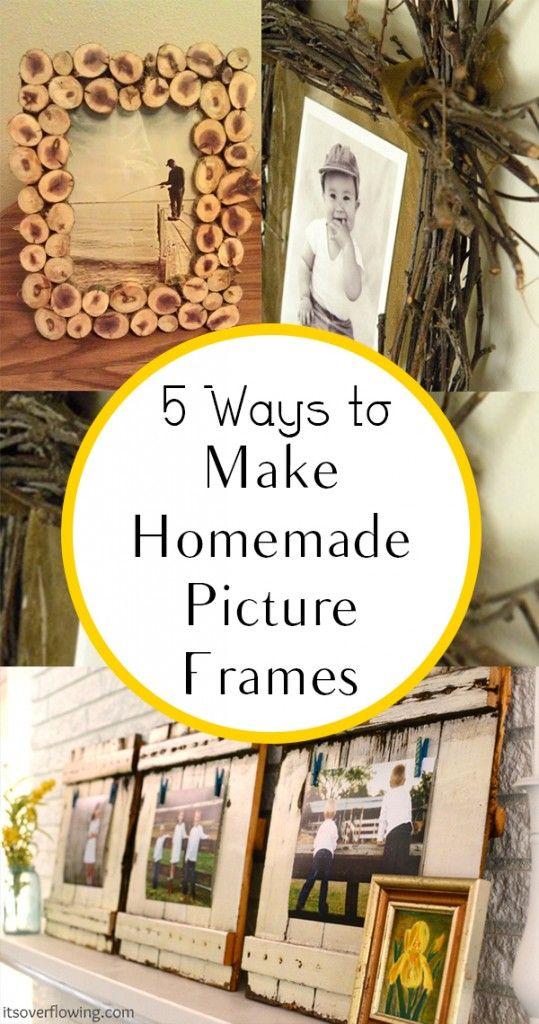 5 Ways to Make Homemade Picture Frames | Manualidades faciles de ...