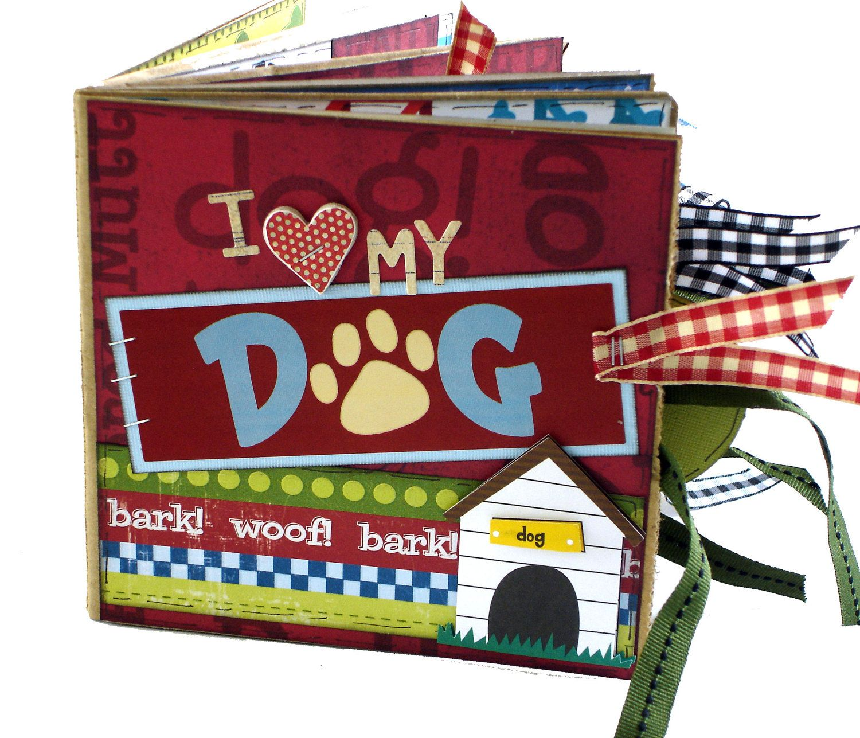 Scrapbook paper dogs - Love My Dog Scrapbook Paper Bag Album