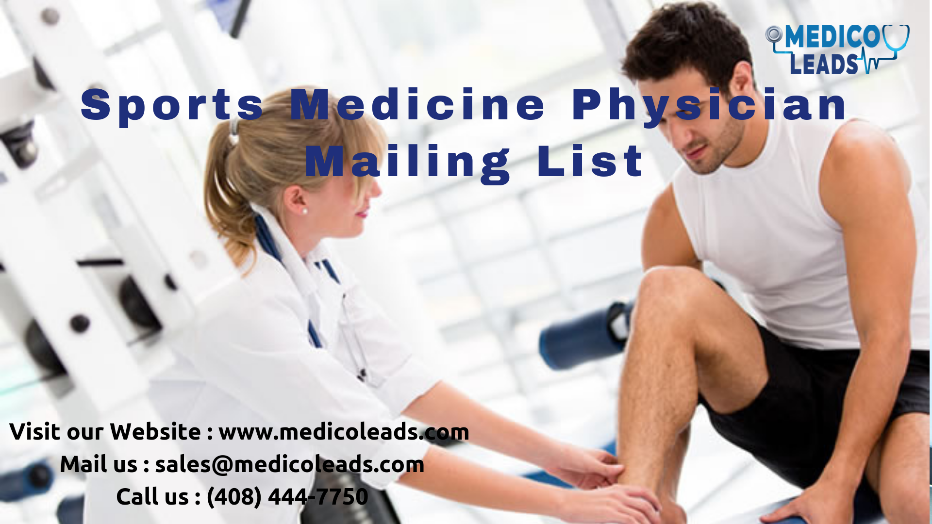 Sports Medicine Physician Mailing List consists of all the
