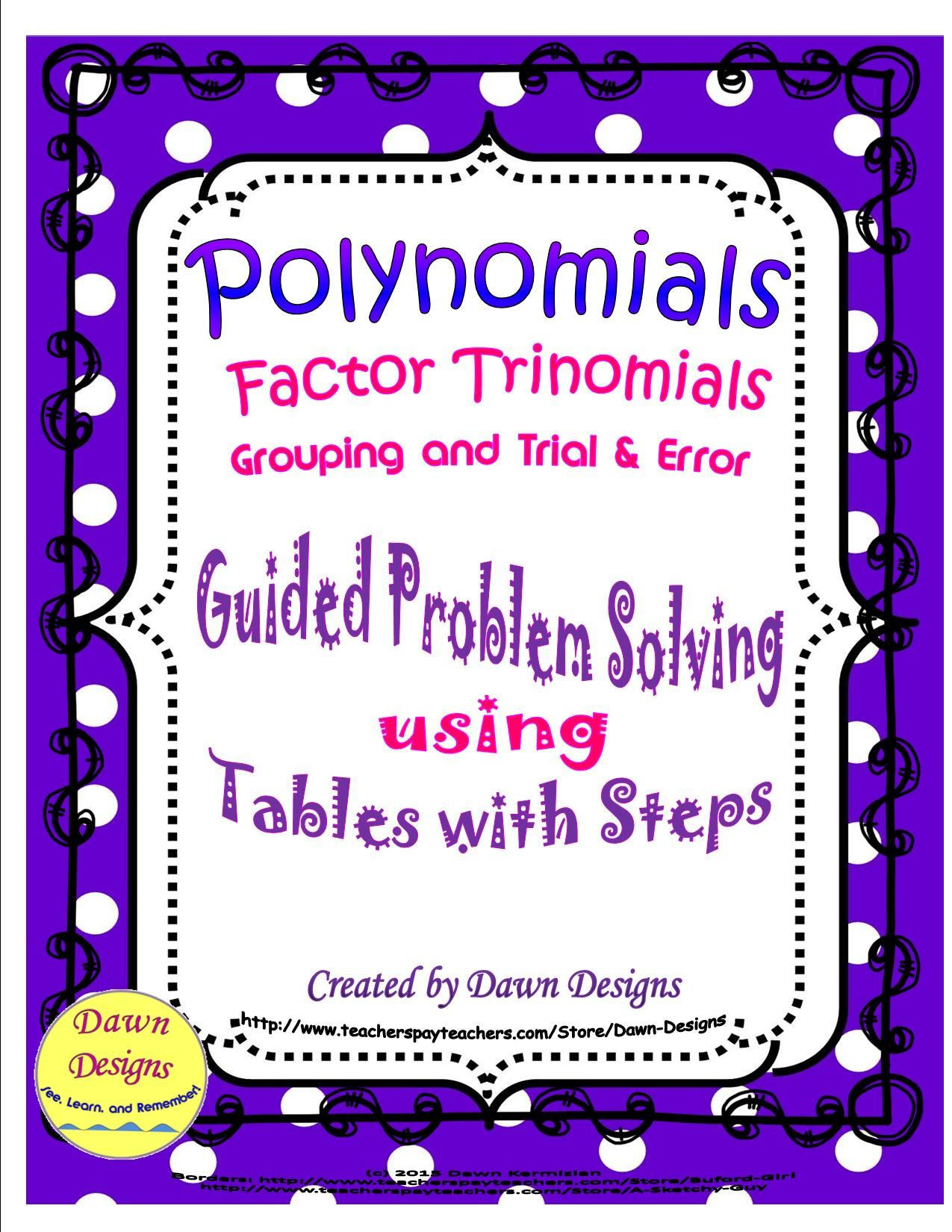 Polynomials Methods for Factoring Trinomials Math