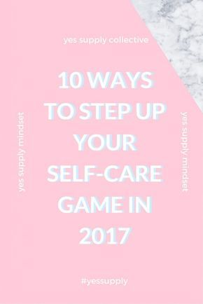 Step Up Your Self Care.
