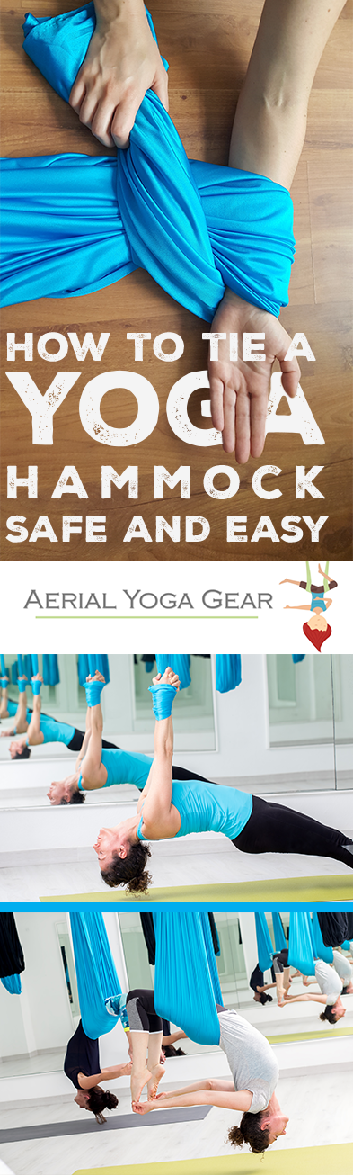 How To Tie An Aerial Yoga Hammock Quck Easy And Secure Yoga Hammock Aerial Yoga Hammock Aerial Yoga Poses