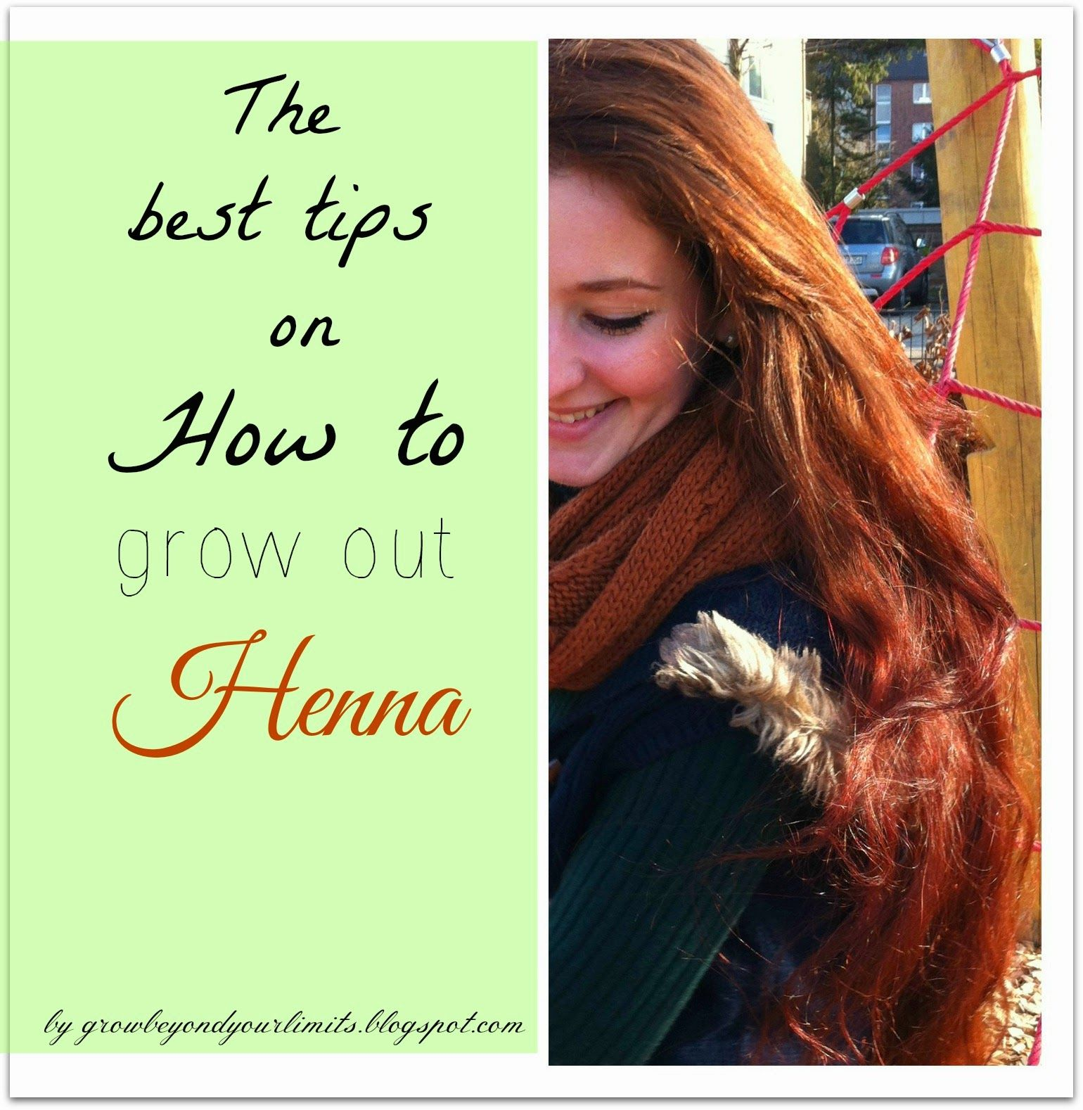 Grow Beyond Your Limits How To Grow Out Henna Red Henna Hair Henna Hair Dye Red Henna Hair Color
