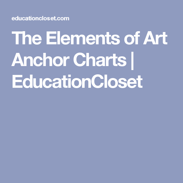 The elements of art anchor charts educationcloset also science pinterest rh