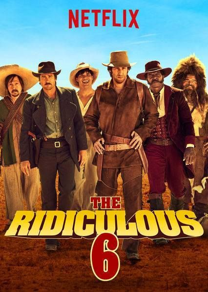 The Ridiculous 6 2015 Is Now Streaming On Netflix Filmes Completos Filmes Voce Me Completa