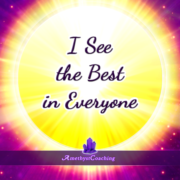 Today's Centering Thought: I See The Best In Everyone <3 #affirmation #coaching It is not enough just to repeat words, while repeating the affirmation, feel and believe that the situation is already real. This will put more energy into the affirmation.