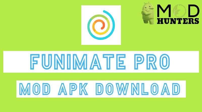 Funimate Pro Mod Apk v7.1 [Fully Unlocked] di 2020 (Dengan