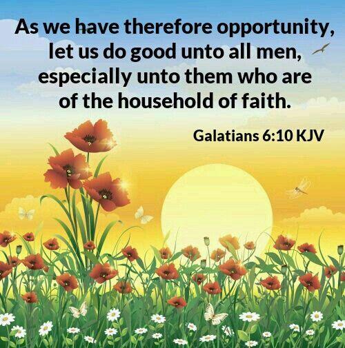 Galatians 6:10 KJV | Bible study verses, Beautiful scripture, Summer painting