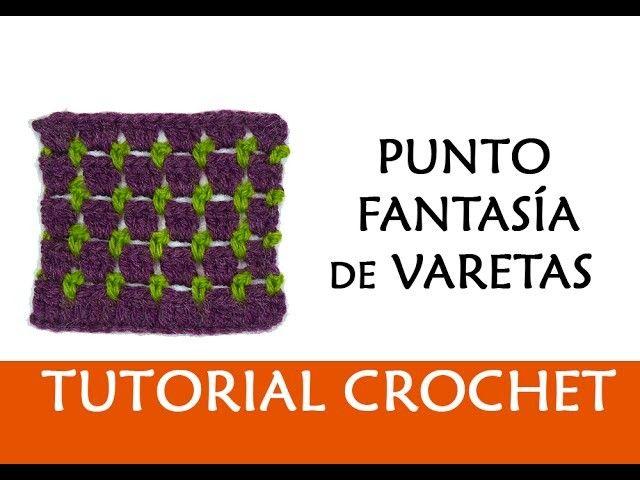 PATRÓN CROCHET: PUNTO FANTASÍA DE VARETAS | Pinterest | Puntadas ...