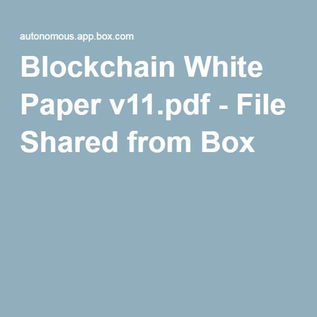 Blockchain White Paper v11pdf - File Shared from Box - white paper pdf