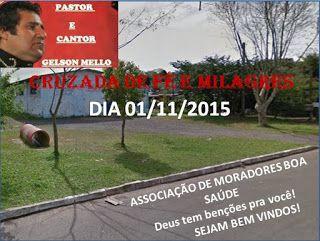 PROMOVENDO A PAZ: CRUZADA DE FÉ E MILAGRES Dias 31 de outubro e 01 d...