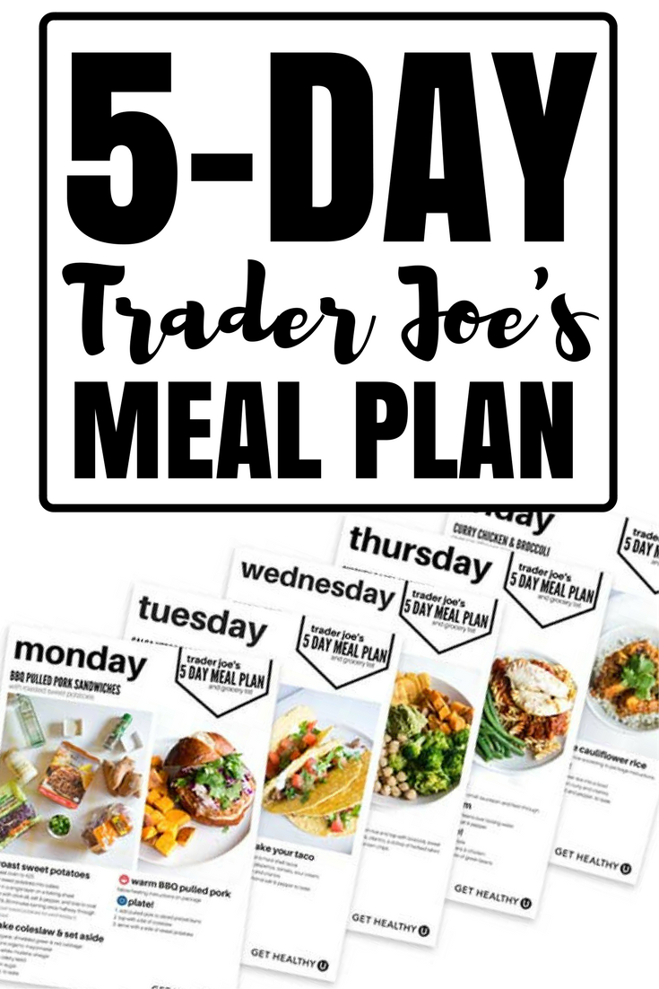 Your 1-Week Meal Plan From Trader Joe's - Get Healthy U ...