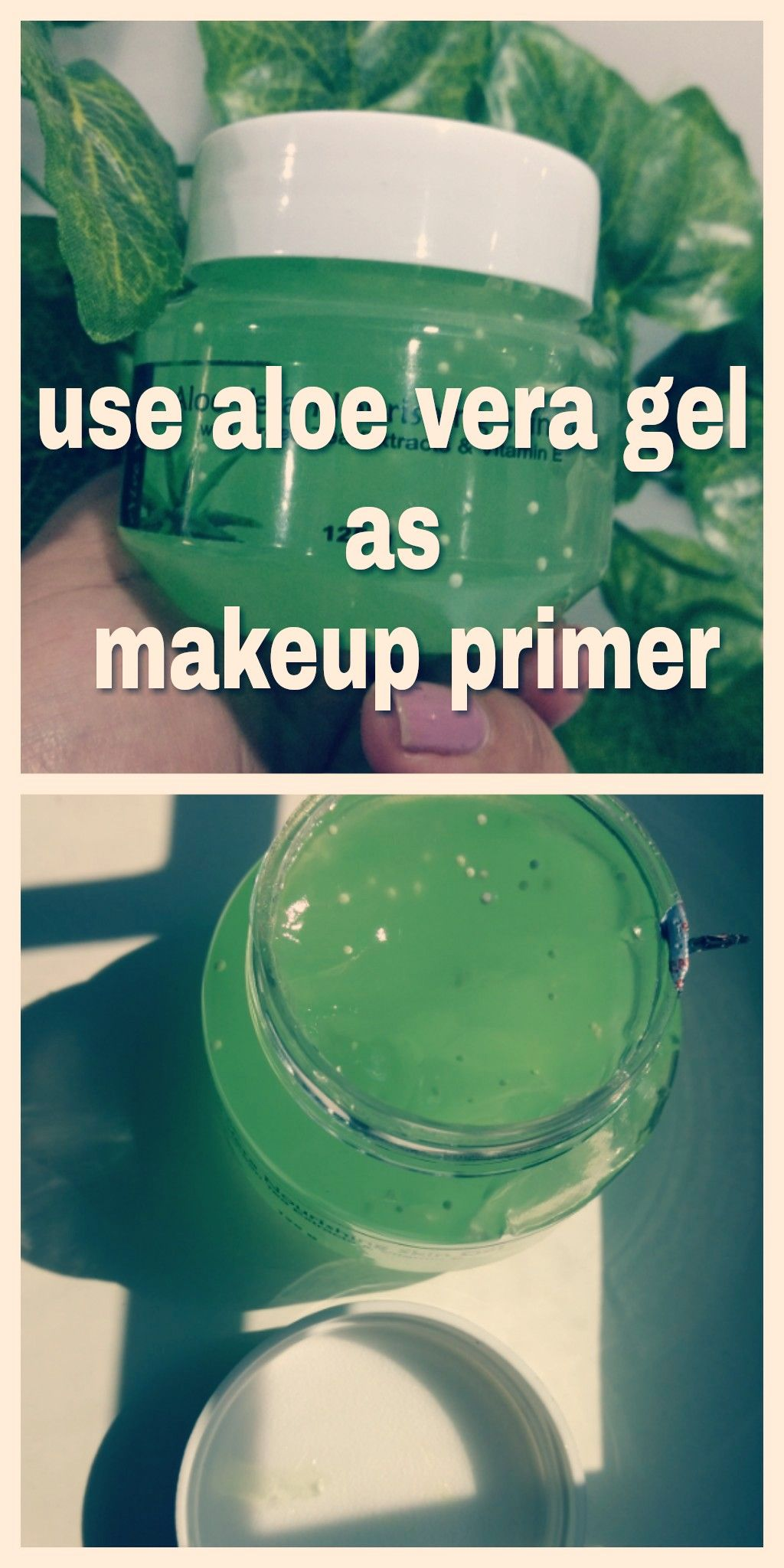 Natural makeup primer. Find out how to use Aloe Vera gel