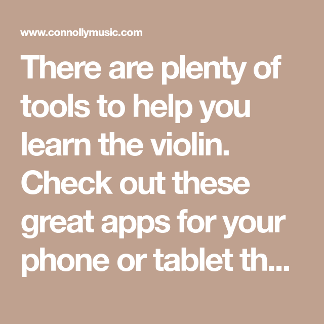 Best Apps For Learning To Play The Violin | Great apps ...