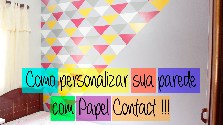 Inventando Moda - DIY - Como personalizar sua parede com Papel ...