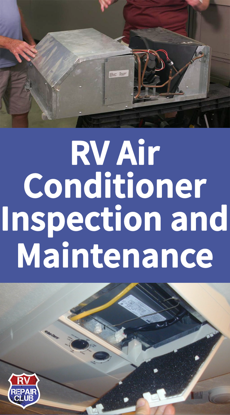 RV Air Conditioner Inspection and Maintenance Rv air