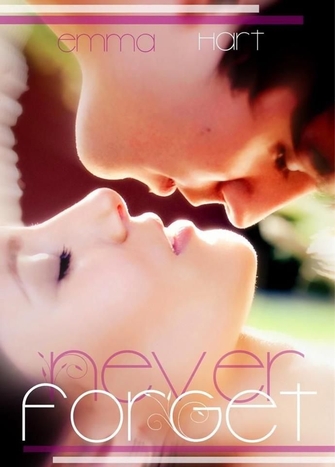 Never Forget By Emma Hart Favorite Books Pinterest Book Book
