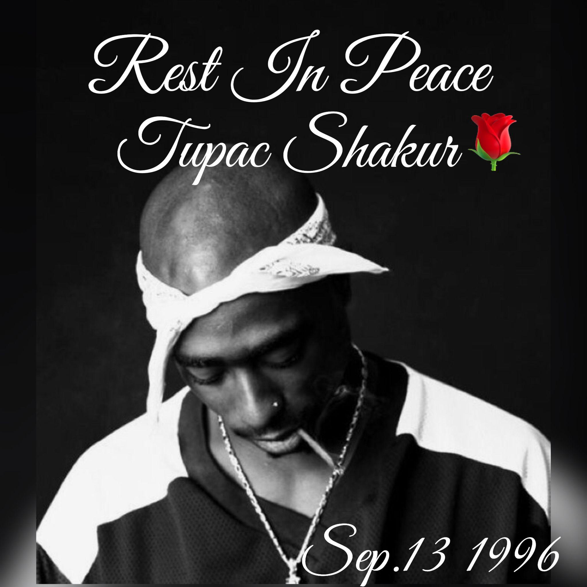 R.I.P. 2pac | Tupac, Tupac shakur, Tupac makaveli
