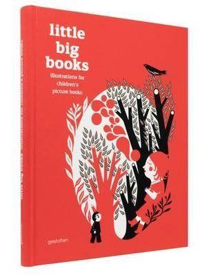 [Little Big Books: Illustration for Children's Picture Books] (By: Robert Klanten) [published: September, 2012] von Robert Klanten http://www.amazon.de/dp/B017C1BR88/ref=cm_sw_r_pi_dp_74zCwb1BY6BCN
