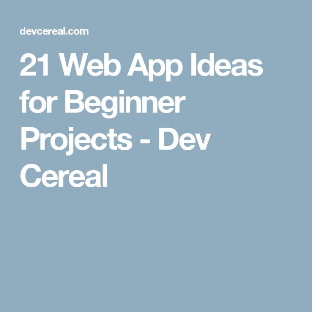 21 Web App Ideas for Beginner Projects App, Beginners