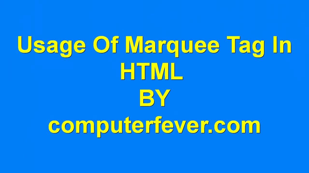 html-Usage Of Marquee Tag in HTML-lecture 9 | Complete HTML4 0&5 0
