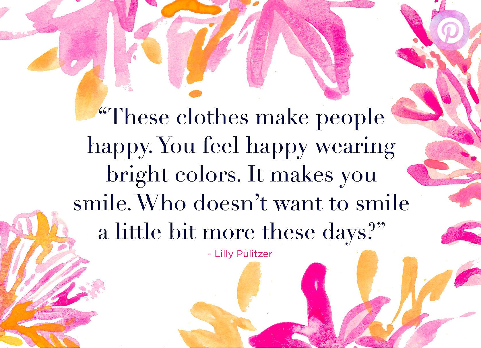 Lilly Pulitzer Quotes Lilly Pulitzer Quote About Lilly Clothes Making People Smile