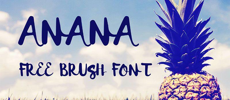 Des1gn ON | 7 Fontes Novas que você não pode ficar sem - Junho 2016 - Anana free brush font