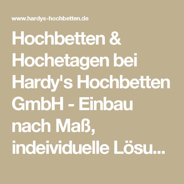 Hochbetten & Hochetagen bei Hardy's Hochbetten GmbH - Einbau nach Maß, indeividuelle Lösungen, Tischlerei, Holz, Handwerk