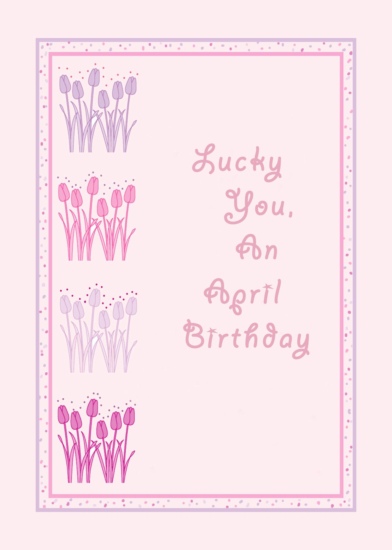 Birthday Greeting Card For April By Rosie Cards C