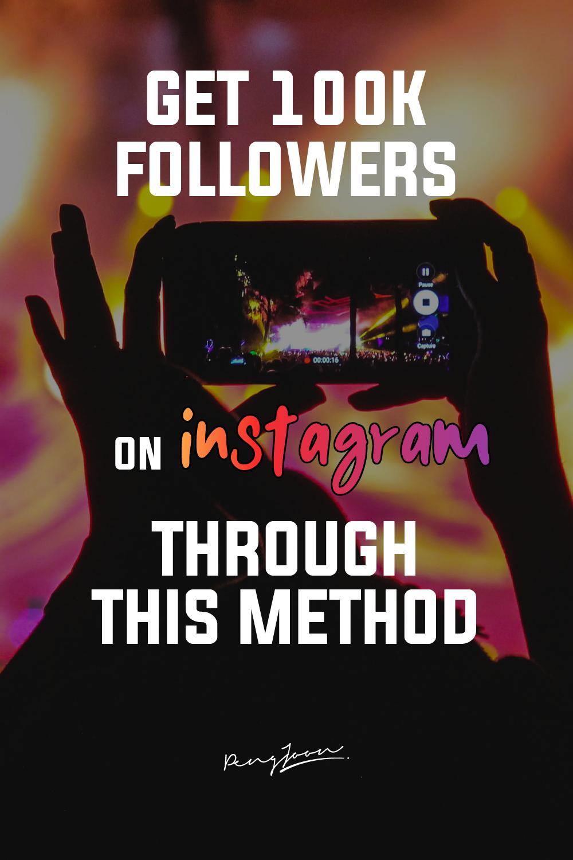 Peng Joon How To Get 100k Followers On Instagram Instagram Growth Instagram Organic Followers