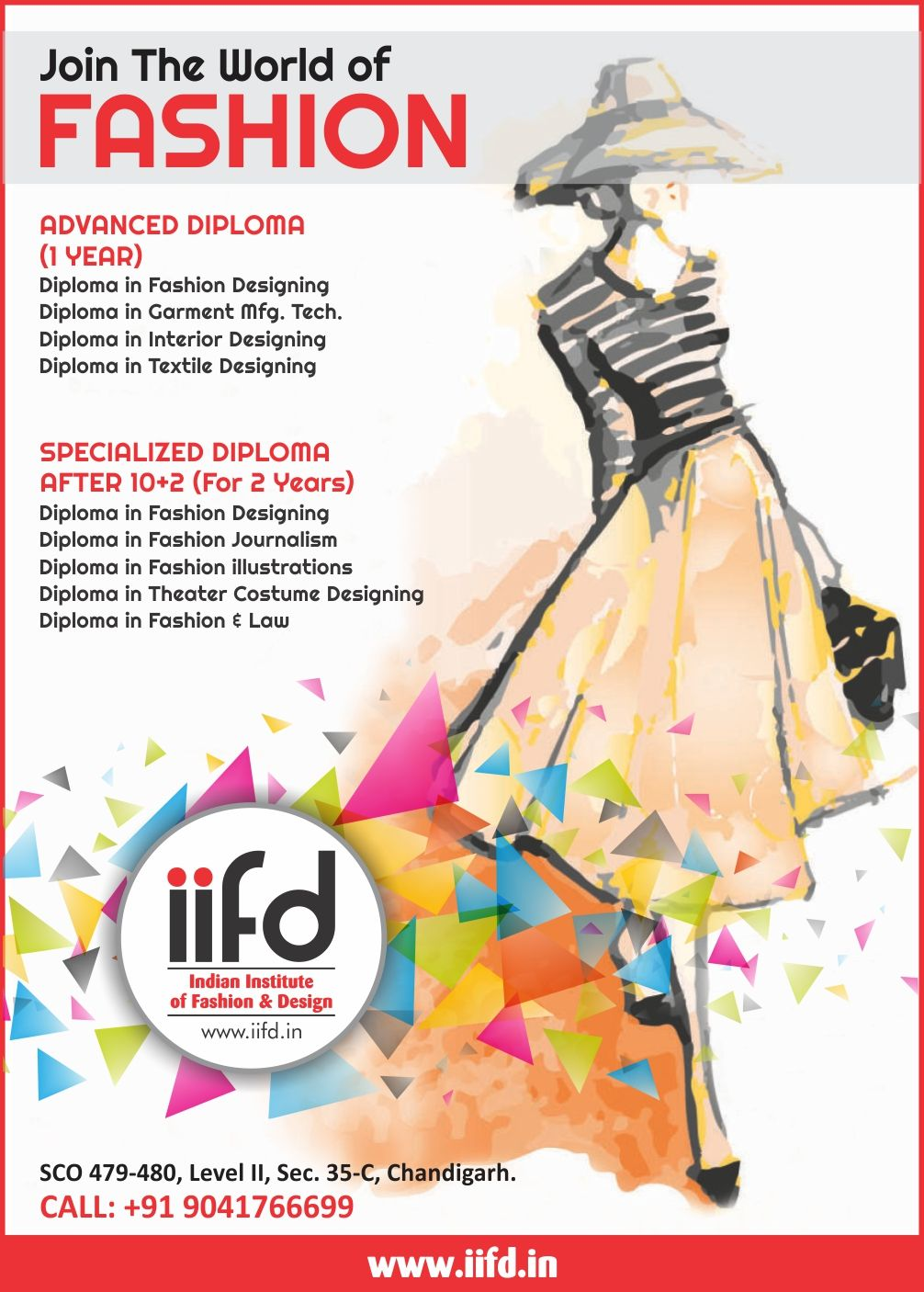 Join The World Of Fashion Opportunity To Admission In Iifd Fill Online Appl Fashion Designing Institute Diploma In Fashion Designing Fashion Designing Course