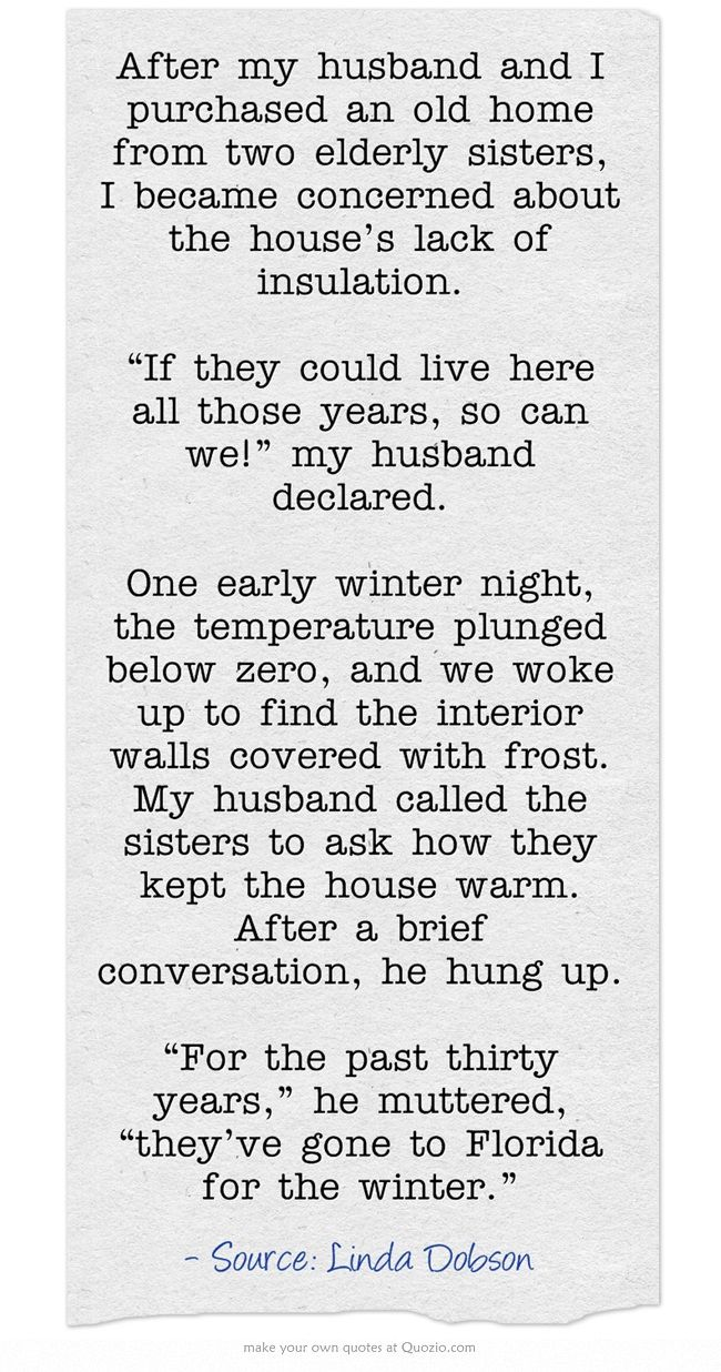 After My Husband And I Purchased An Old Home From Two Elderly Jokes Quotes Quotes Cute Jokes
