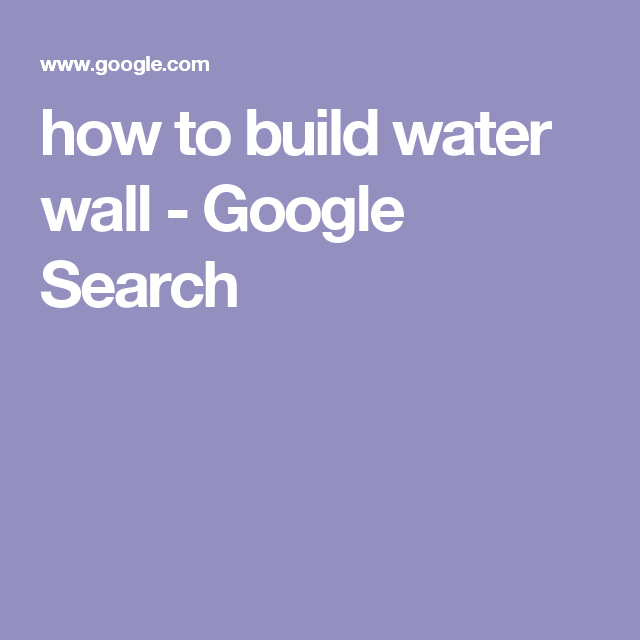 how to build water wall - Google Search