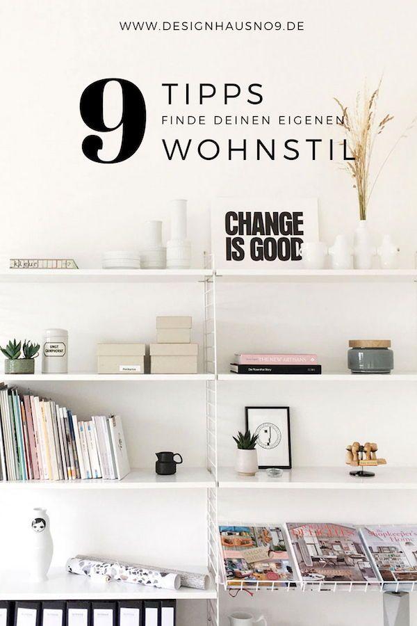 Eigenen Wohnstil finden - 9 einfache Wege Pinterest