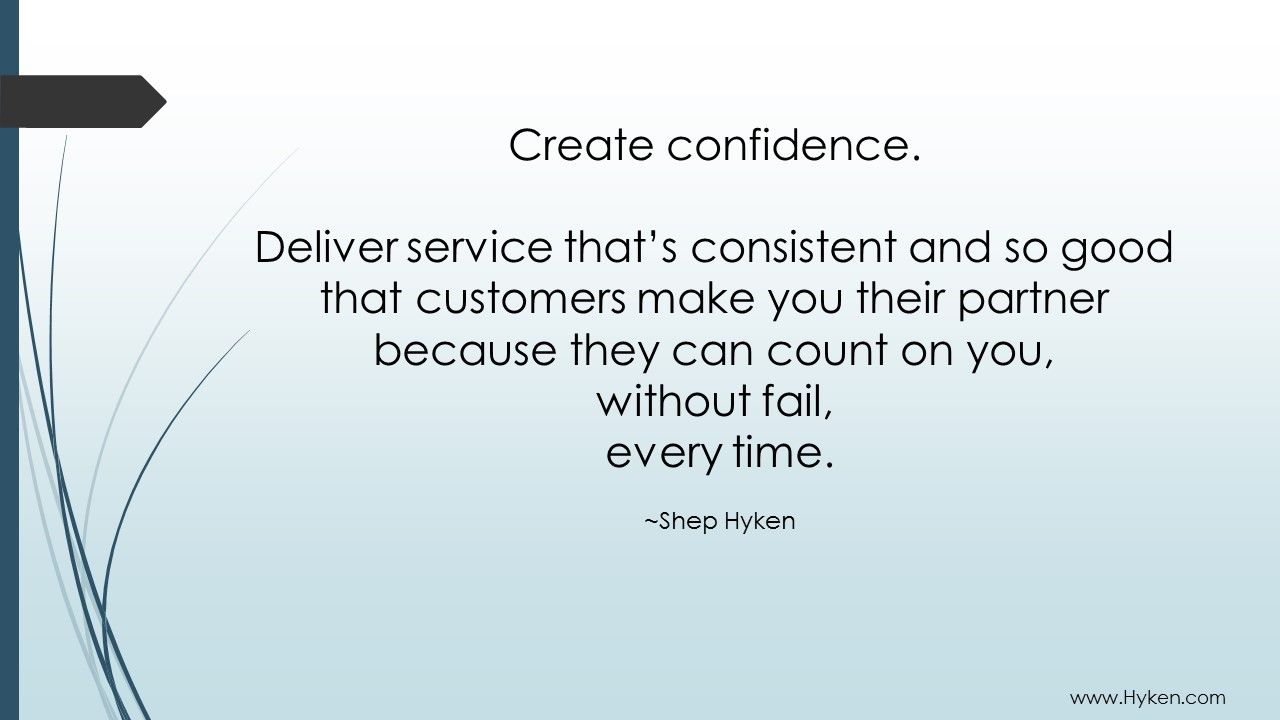 Creating confidence is an important business tool