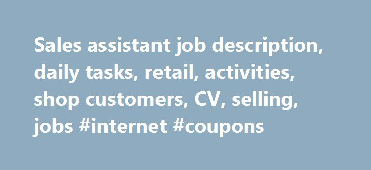 Sales Assistant Job Description Daily Tasks Retail Activities